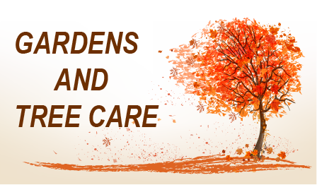 Gardens and Tree Care